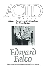 Acid (Richard Sullivan Prize in Short Fiction)