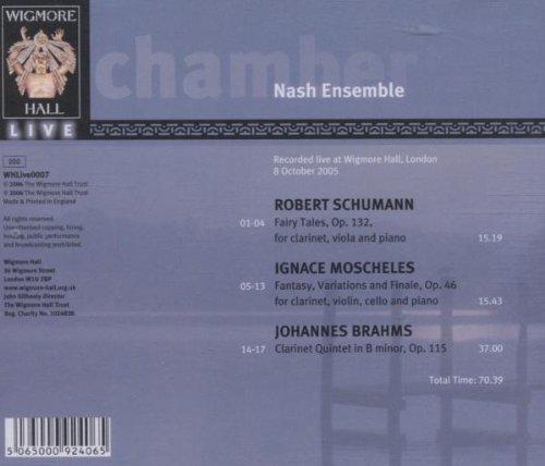 Schumann: Fairy Tales, Op. 132 / Mosheles:  Fantasy Variations & Finale / Brahms: Clarinet Quintet in B Minor, Op. 115