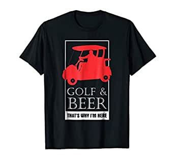 Amazon.com: Golf y cerveza por eso estoy aquí playera ...