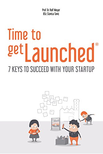 Time to getLaunched: 7 Keys to Succeed with Your (Rolfs Key)