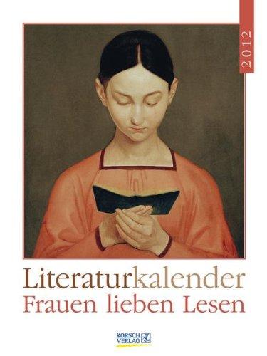 Literatur-Wochenkalender Frauen lieben Lesen 2012