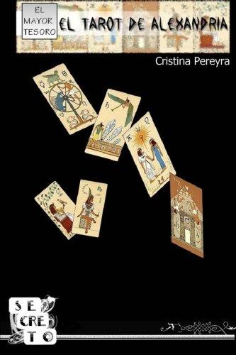 Read Online El Tarot de Alexandría (Spanish Edition) pdf epub