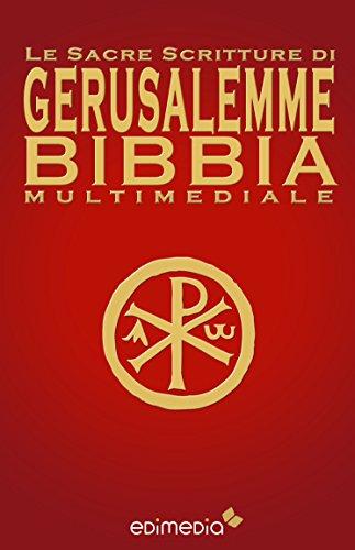 Le Sacre Scritture di Gerusalemme Bibbia Multimediale (Italian Edition)