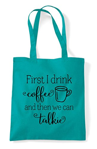 Talkie We Coffee I First Shopper Emerald Bag Then Tote Can Drink wdIdqEY