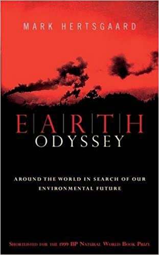 Book Earth Odyssey: Around the World in Search of our Environmental Future