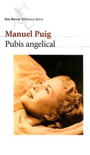 Pubis Angelical (Biblioteca Breve)