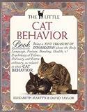 The Little Cat Behavior Book, Elizabeth Martyn and David Conrad Taylor, 1879431637