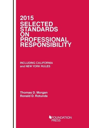 Selected Standards on Professional Responsibility (Selected Statutes)