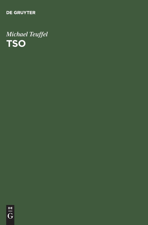 TSO: Time Sharing Option im Betriebssystem z/OS MVS. Das ausführliche Lehr- und Handbuch für den erfolgreichen TSO-Benutzer