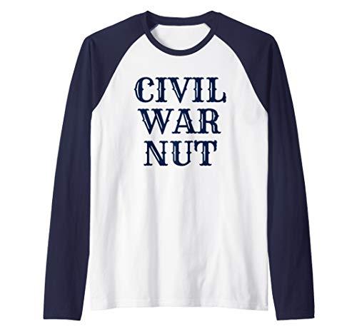 American History Reenactor US Civil War Nut Raglan Baseball Tee