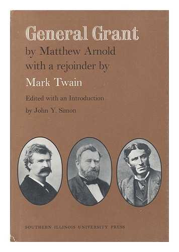 General Grant: With a Rejoinder by Mark Twain