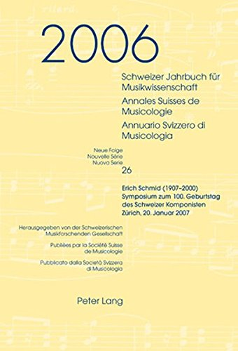 Download Schweizer Jahrbuch für Musikwissenschaft- Annales Suisses de Musicologie- Annuario Svizzero di Musicologia: Neue Folge / Nouvelle Série / Nuova Serie- ... Zürich, 20. Januar 2007 (German Edition) pdf