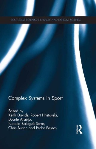 Complex Systems in Sport (Routledge Research in Sport and Exercise Science) Pdf