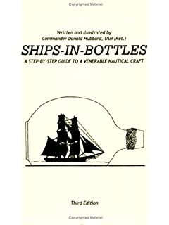 Ship models in glass a bottle shipwrights handbook peter hille ships in bottles a step by step guide to a venerable fandeluxe Images