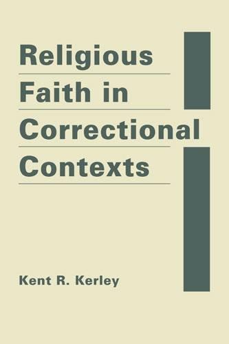 Religious Faith In Correctional Contexts