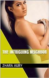 The Intriguing Neighbor (English Edition)