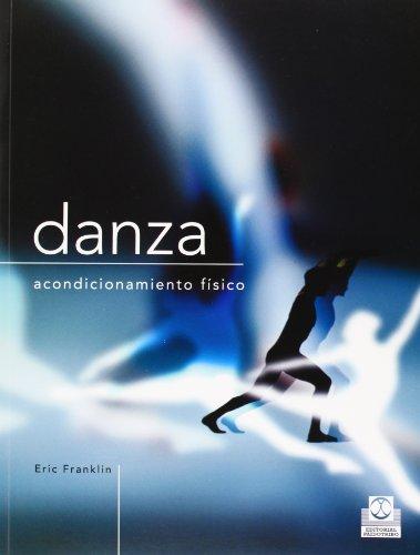 Descargar Libro Danza. Acondicionamiento Físico Eric Franklin