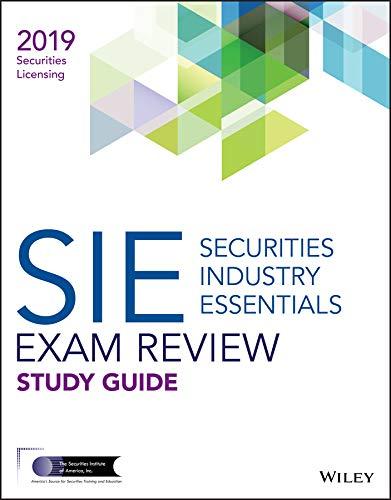 Wiley Securities Industry Essentials Exam Review 2019 (Shop Für Sie)