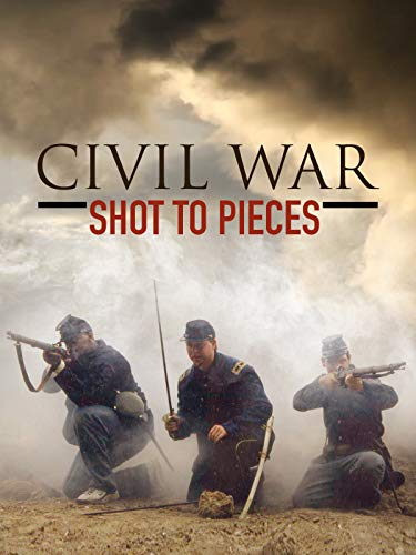 Civil War - Shot to Pieces