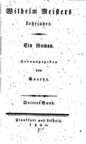 Wilhelm Meisters Lehrjahre, Ein Roman (German Edition)