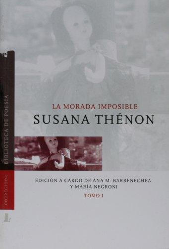 La Morada Imposible 1 (Coleccion Dramaturgos Argentinos Contemporaneos) (Spanish Edition) by Corregidor