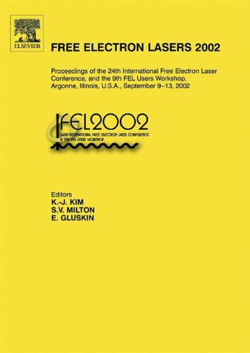 Free Electron Lasers 2002: Proceedings of the 24th International Free Electron Laser Conference and the 9th FEL Users Workshop, Argonne, Illinois, U.S.A., September 9-13, 2002 ()