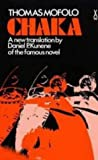 img - for Chaka (African Writers) by Thomas Mofolo (1981-01-01) book / textbook / text book