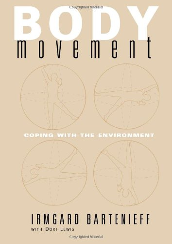 Body Movement: Coping with the Environment by Brand: Routledge
