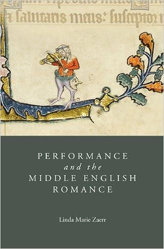 performance and the middle english romance zaerr linda marie