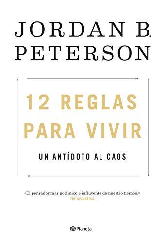 Book cover from 12 reglas para vivir: Un antídoto al caos (Spanish Edition) by Jordan B. Peterson