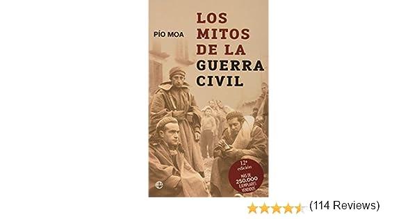 Mitos de la Guerra civil, los (Bolsillo (la Esfera)): Amazon.es: Moa, Pio: Libros