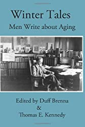 Winter Tales: Men Write about Aging