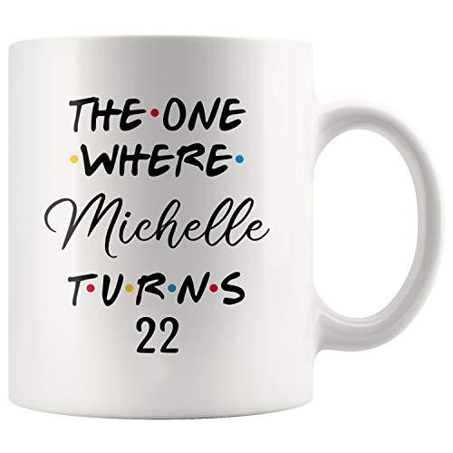 Personalized 22nd Birthday Mug, Happy 22 Birthday Party, Turning 22 Birthday, 22nd Birthday Gift For Her & Him, Twenty-second Birthday Present, 22nd Gift Ideas (11oz) -