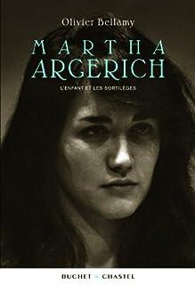 Martha Argerich : l'enfant et les sortilèges, Bellamy, Olivier