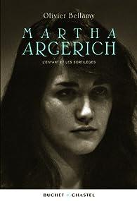 Martha Argerich : L'enfant et les sortilèges par Olivier Bellamy
