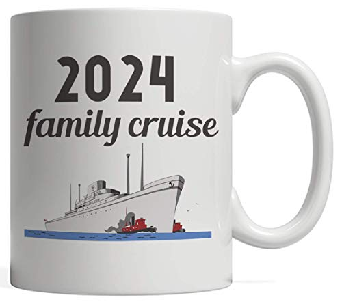 Family Cruise 2024 Mug - Funny And Cool Vacation Gift Idea For Families Holidays On Cruiseship Boat Or Yacht Summer Trip Cruising In the Ocean This Year!