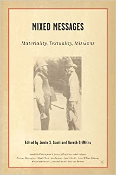 Book Mixed Messages: Materiality, Textuality, Missions (2005-06-15)