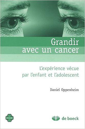 Livre gratuits Grandir avec un cancer : L'expérience vécue par l'enfant et l'adolescent pdf, epub ebook