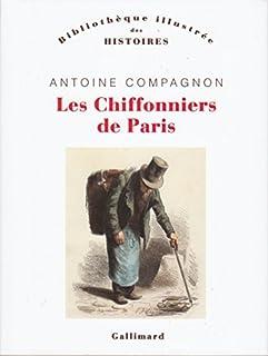 Les chiffonniers de Paris, Compagnon, Antoine