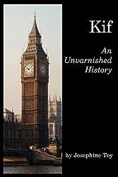Kif: An Unvarnished History