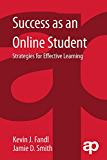 Success as an Online Student: Strategies for Effective Learning