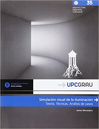 Simulación visual de la iluminación: Teoría, técnicas ...