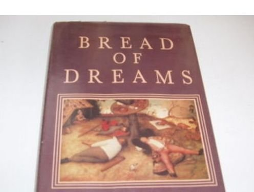 - Bread of Dreams: Food and Fantasy in Early Modern Europe
