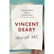 How We Are (How to Live Trilogy 1) by Vincent Deary (2015-07-02)
