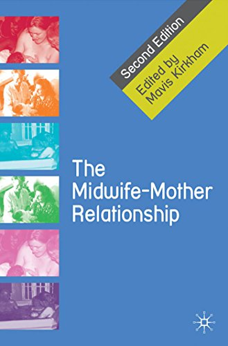 The Midwife-Mother Relationship Pdf