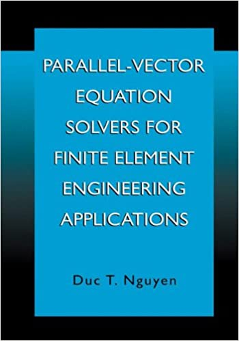 Parallel-Vector Equation Solvers for Finite Element Engineering ...