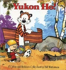 Yukon Ho!: a Calvin and Hobbes Collection by Bill Watterson (2011-08-02)