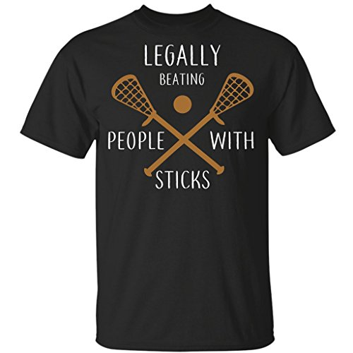 Lacrosse - Legally Beating People Up with Sticks Lacrosse, T-Shirt