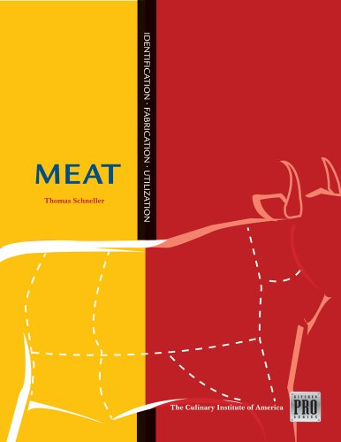 Kitchen Pro Series: Guide to Meat Identification, Fabrication and Utilization (KitchenPro Series) by Culinary Institute of America, Thomas Schneller
