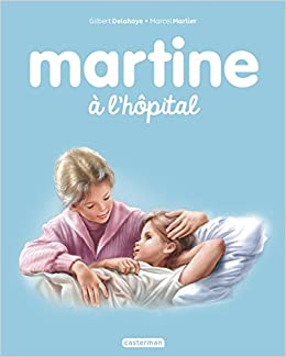 Amazon Fr Martine Tome 46 Martine A L Hopital Marcel